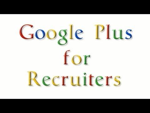 Google Plus for Recruiters