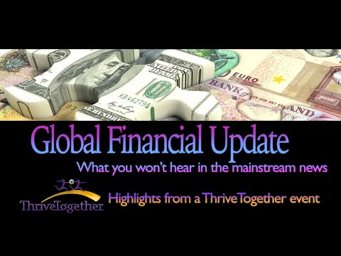 Highlights From Our Global Financial Update ThriveTogether Event