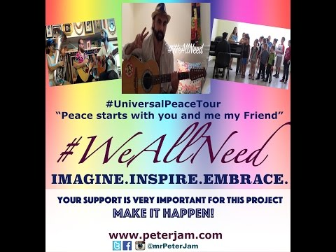 Peter Jam #WeAllNeed Peace starts with You and me Indiegogo crowdfunding! (Click the LINK Below!)