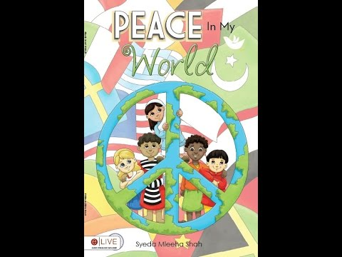 Peace In My World by Syeda Shah