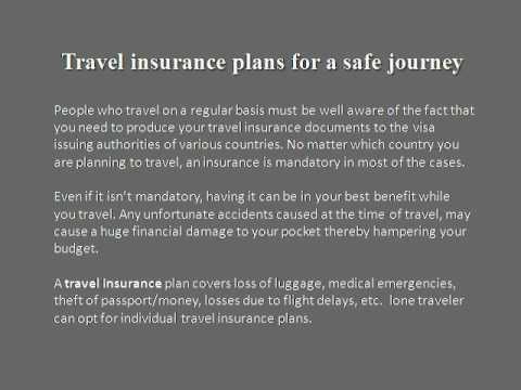 Travel insurance plans for a safe journey