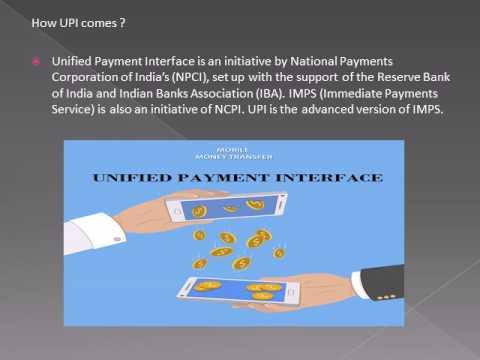 Unified Payment Interface (UPI) – Go cashless