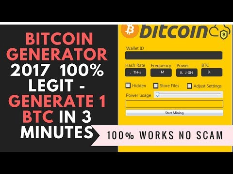 Bitcoin Generator 2017, 100% Legit - Generate 1 BTC in 3 minutes! New update 23.11.2017