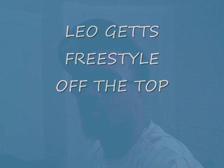 LEO GETTS (FREESTYLE) NEW