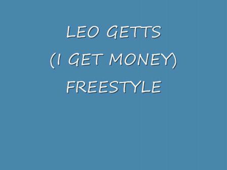 I GET MONEY (FREESTYLE)
