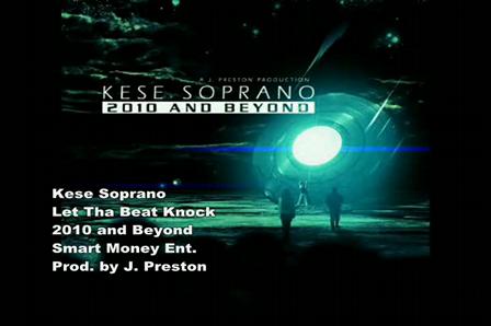 Kese Soprano - Let Tha Beat Knock