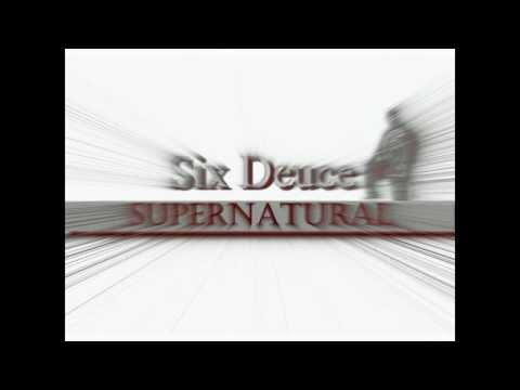 Six Deuce - SuperNatural (prod by Constrobuz) AUDIO