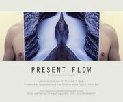 Present Flow   James Cospito Solo Exhibition