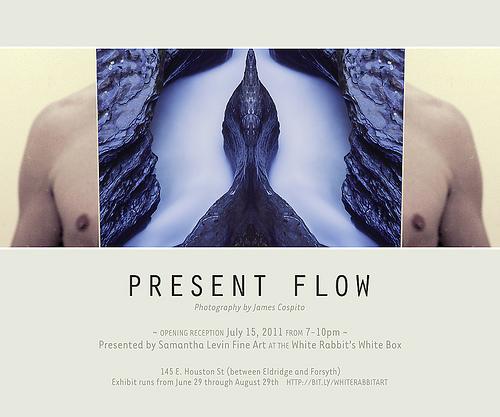 Present Flow     James Cospito Solo Exhibition     Exhibition Invite
