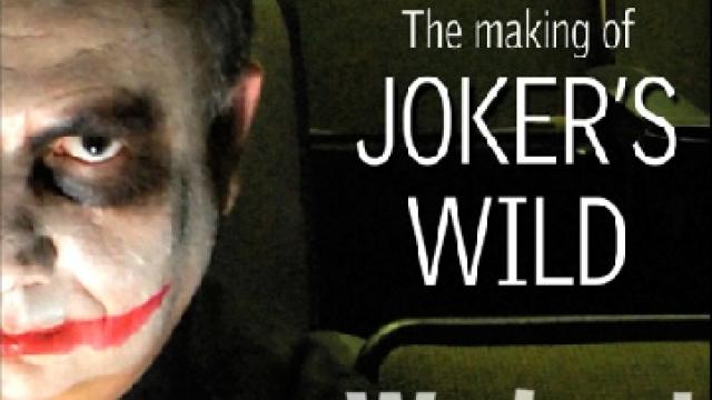 The making of Joker's Wild