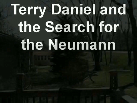 Terry Daniel and the Search for the Neumann