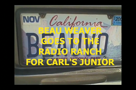 Beau Weaver goes to the radio ranch for Carl's Junior