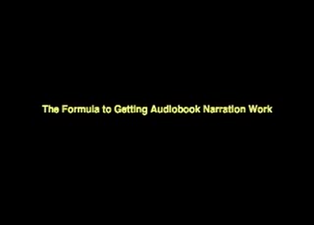 The Formula for Getting Audiobook Narration Work