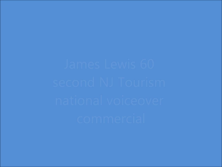 James Lewis 60 second NJ Tourism Commercial