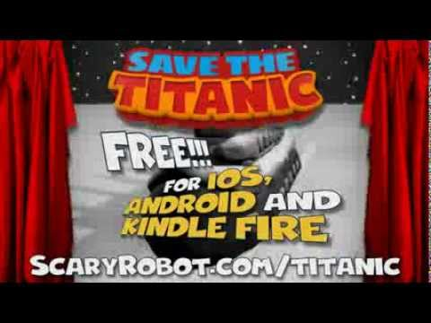 Save The Titanic game  FREE for the iOS, Android and Kindle Fire.Over 500,000 downloads!