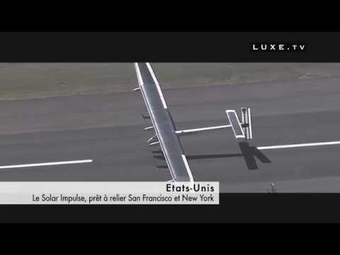 Solar Impulse crosses the Unites States - narrated by Petra Vermeulen - Luxe.TV