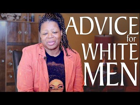 Advice for White Men