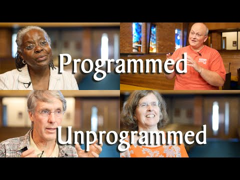 "What's the Difference Between ""Programmed"" and ""Unprogrammed"" Quaker Worship?"
