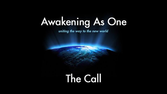 Awakening As One - The Call