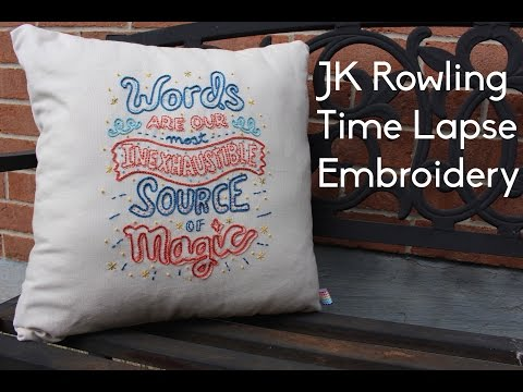 J.K. Rowling Time Lapse Embroidery