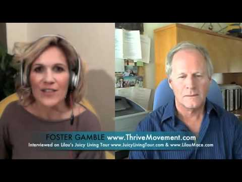 THRIVE Foster Gamble on Free Energies, Money, Presidential, Conspiracies & the Thrive Movement movie
