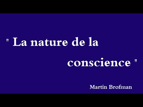 YouTube  Méthode Corsp-Miroir  Martin Brofman   La nature de la conscience - A natureza da consciência