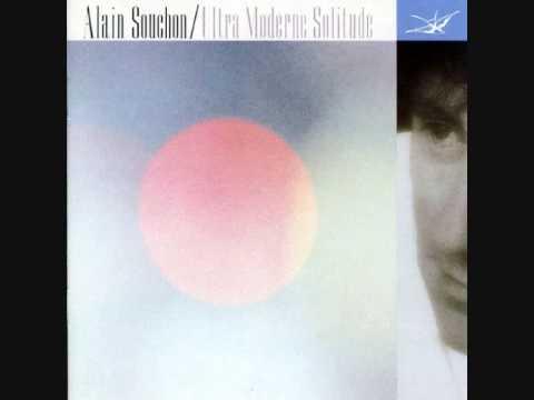Alain Souchon ~ Ultra moderne solitude