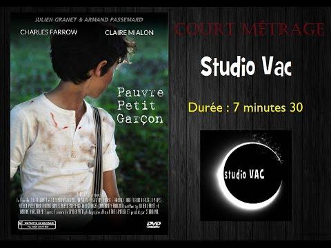 PAUVRE PETIT GARÇON - Court Métrage - Studio Vac