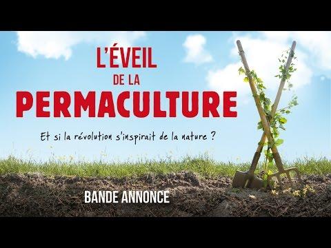 L'EVEIL DE LA PERMACULTURE - Bande-Annonce