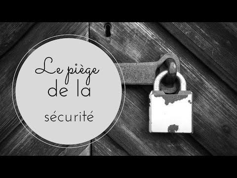 Le piège de la sécurité