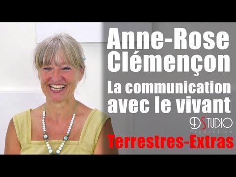 Anne Rose Clémençon - La communication avec le vivant - Terrestres Extras