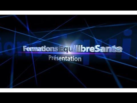 Présentation Formations EquilibreSante® en 1 minute