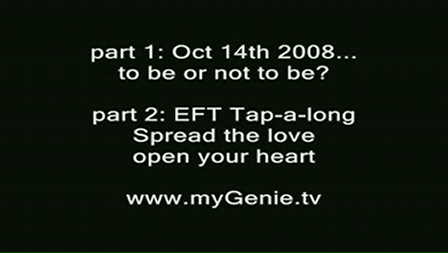 Oct 14th Video Open Your Heart To The Truth With EFT