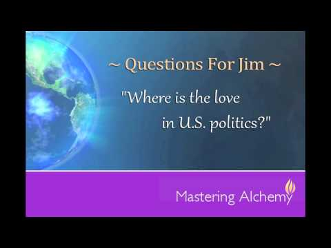 Questions for Jim - U.S. Politics, Where is the Love?