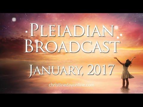 Pleiadian Broadcast January 2017