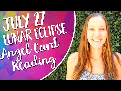 July Lunar Eclipse Angel Card Reading! What you need to know for the July 27th Eclipse