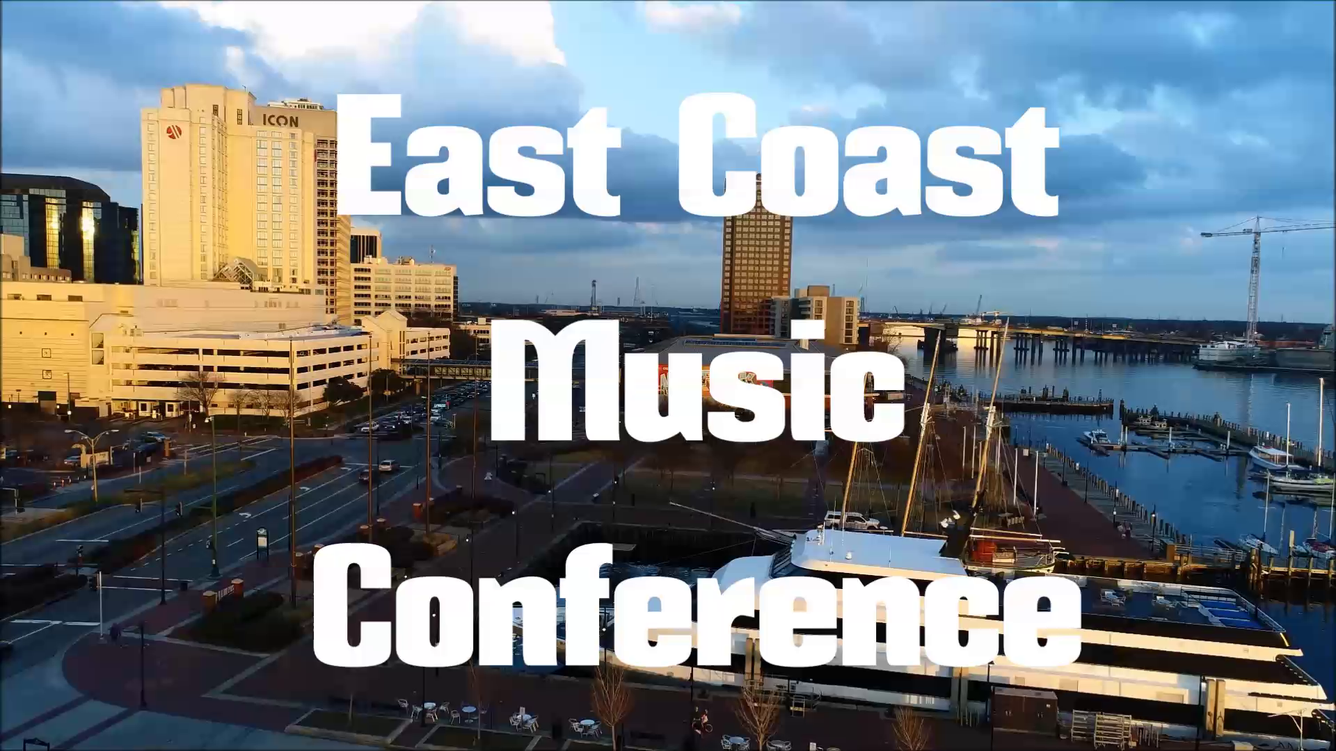 East Coast Music Conference - May 10 to 13 in Downtown Norfolk