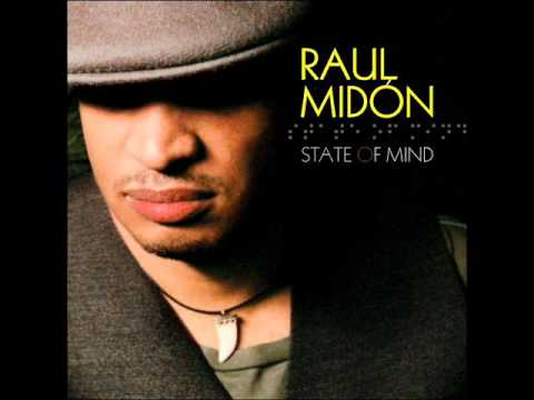Raul Midon - If You Are Gonna Leave
