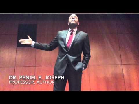 """""""From Civil Right to Black Lives Matter"""": Dr. Peniel E. Joseph"""