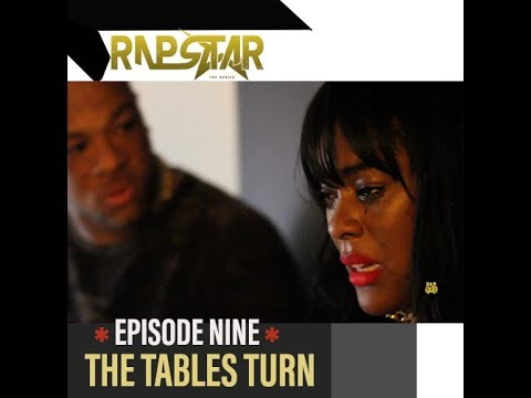 RapStar The Series| Episode 9| The Tables Turn