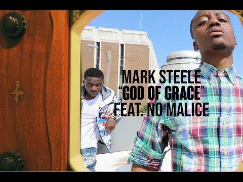 "Mark Steele - ""Grace Of God"" feat. No Malice (video)"