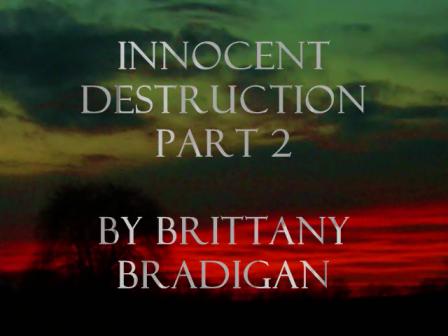 Innocent Destruction part 2 with Cold Circle