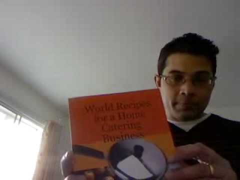World Recipes for a Home Catering Business by Warren Brown