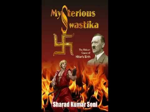 Mysterious Swastika  The Hidden Cause of Hitler's Birth