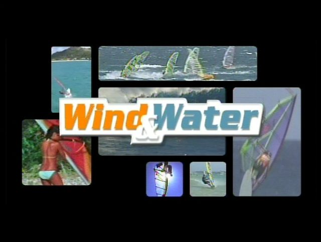 Wind & Water - the Invention of Windsurfing (2007)