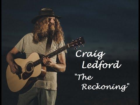 "Craig Ledford ""The Reckoning""."