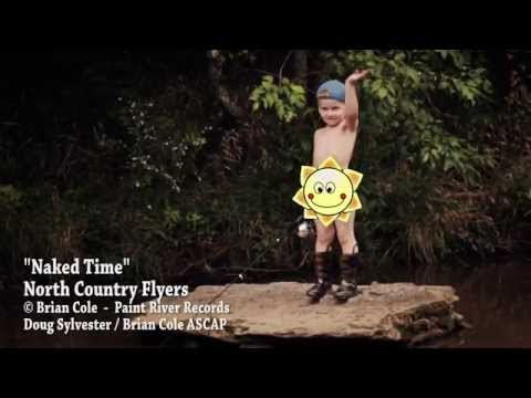 """North Country Flyers -  """"Naked Time"""" CMT Video"""