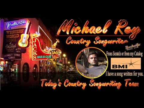 Michael Rey - Country Songwriter Support Group