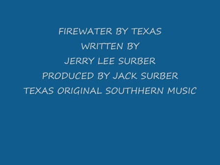 Firewater by Texas
