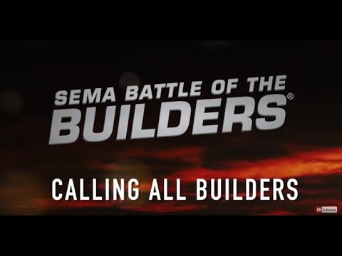 2016 SEMA Battle of the Builders© Casting Call